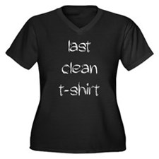 Last clean T-Shirt Plus Size T-Shirt