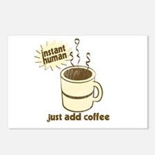 Instant Human Just Add Coffee Postcards (Package o