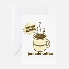 Instant Human Just Add Coffee Greeting Cards (Pack