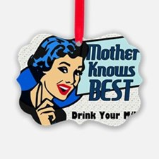 MOTHER-KNOWS-BEST-14x10_LARGE-FRA Ornament