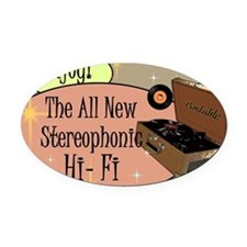 stereophonic-hi-fi-14x10_LARGE-FRA Oval Car Magnet