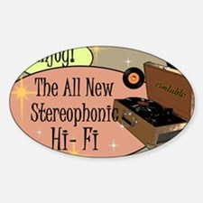 stereophonic-hi-fi-14x10_LARGE-FRAM Sticker (Oval)