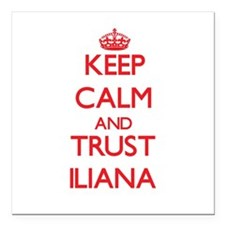 "Keep Calm and TRUST Iliana Square Car Magnet 3"" x"