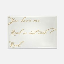you love me real Rectangle Magnet