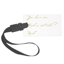you love me real Luggage Tag