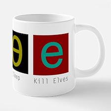Eat, Sleep, Kill Elves Mugs