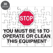 STOP You Must Be 18 to Clean or Operate Equ Puzzle