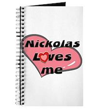 nickolas loves me Journal