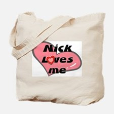 nick loves me Tote Bag