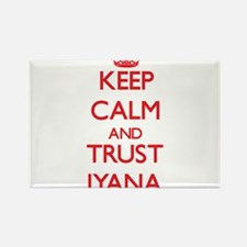 Keep Calm and TRUST Iyana Magnets