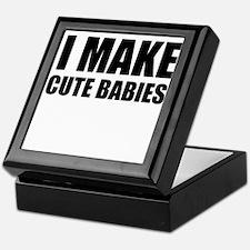 I Make Cute Babies Keepsake Box