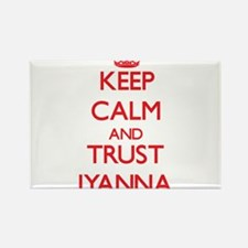Keep Calm and TRUST Iyanna Magnets