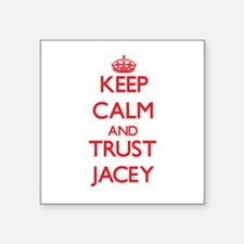 Keep Calm and TRUST Jacey Sticker