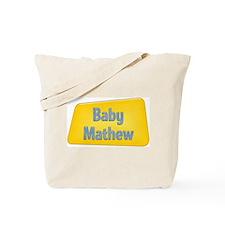 Baby Mathew Tote Bag