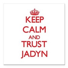 "Keep Calm and TRUST Jadyn Square Car Magnet 3"" x 3"