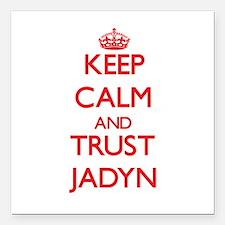 "Keep Calm and TRUST Jadyn Square Car Magnet 3"" x 3"