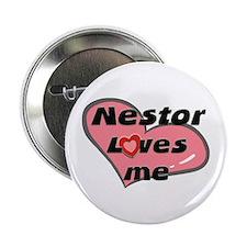nestor loves me Button