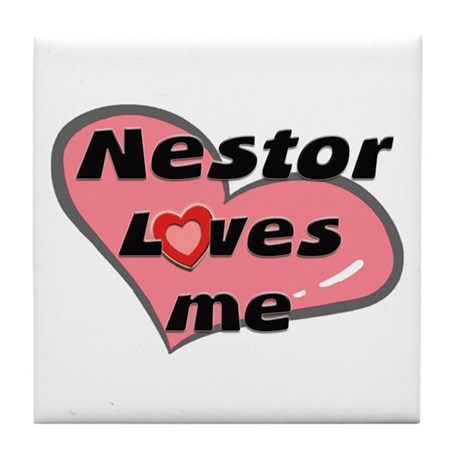 nestor loves me Tile Coaster