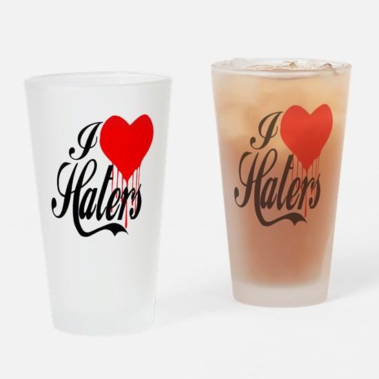 i love haters5 copy Drinking Glass