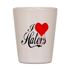 i love haters5 copy Shot Glass