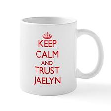 Keep Calm and TRUST Jaelyn Mugs