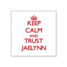 Keep Calm and TRUST Jaelynn Sticker