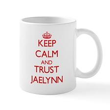 Keep Calm and TRUST Jaelynn Mugs