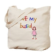 i love my busia Tote Bag