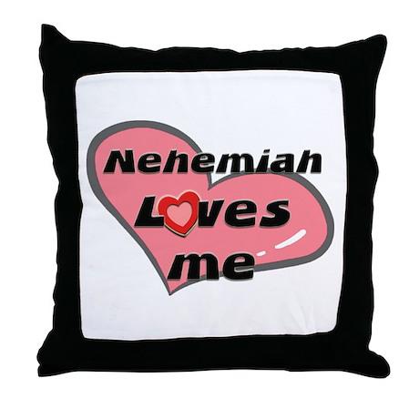 nehemiah loves me Throw Pillow