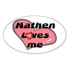 nathen loves me Oval Decal