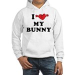 I Love My Bunny Hooded Sweatshirt