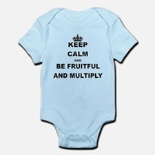 KEEP CALM AND BE FRUITFUL AND MULTIPLY Body Suit