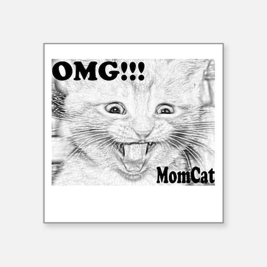 "ScreamingMomcat-b Square Sticker 3"" x 3"""