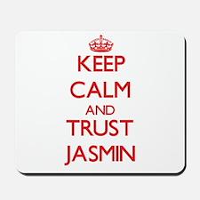 Keep Calm and TRUST Jasmin Mousepad