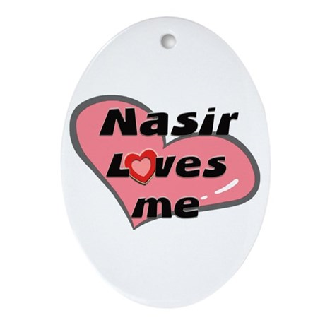 nasir loves me Oval Ornament
