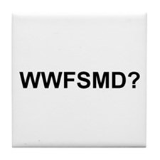 WWFSMD? Tile Coaster