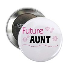 "Future Aunt 2.25"" Button"