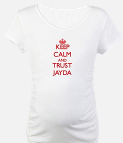 Keep Calm and TRUST Jayda Shirt