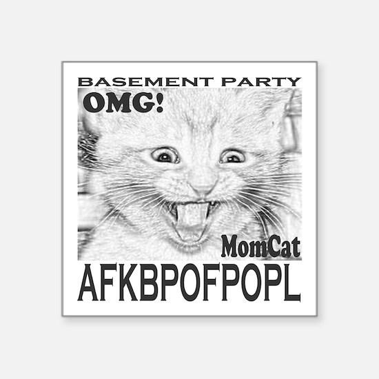 "MomcatScreamRound-c Square Sticker 3"" x 3"""