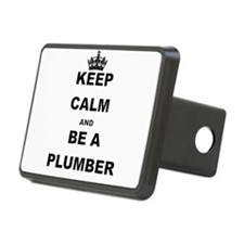 KEEP CALM AND BE A PLUMBER Hitch Cover