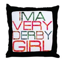 ima very derby girl_2  Throw Pillow