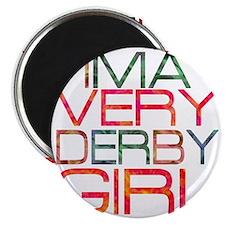 ima very derby girl_2  Magnet