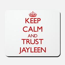 Keep Calm and TRUST Jayleen Mousepad