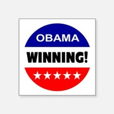 "obama... winning! Square Sticker 3"" x 3"""