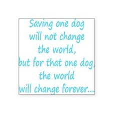 "Save dog aqua Square Sticker 3"" x 3"""