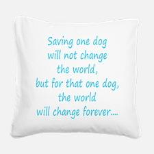Save dog aqua Square Canvas Pillow