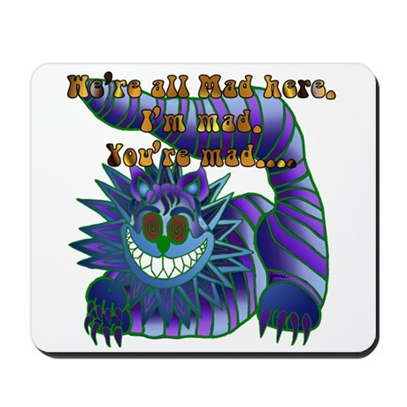 Mad Cheshire Cat Jade Mousepad