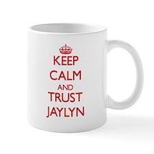 Keep Calm and TRUST Jaylyn Mugs