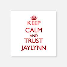 Keep Calm and TRUST Jaylynn Sticker
