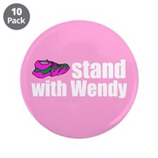 "Stand with Wendy 3.5"" Button (10 pack)"